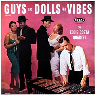 GUYS AND DOLLS LIKE VIBES EDDIE COSTA