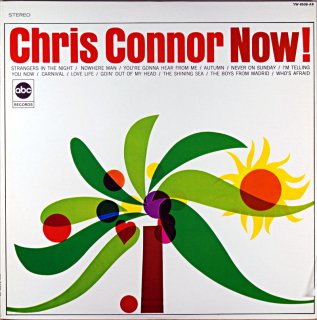 CHRIS CONNOR NOW!