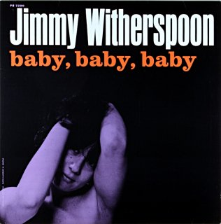 JIMMY WITHERSPOON BABY,BABY,BABY (OJC盤)