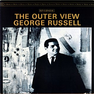 THE OUTER VIEW GEORGE RUSSELL (OJC盤)