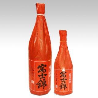 富士錦純米原酒ひやおろし720ml 1800ml