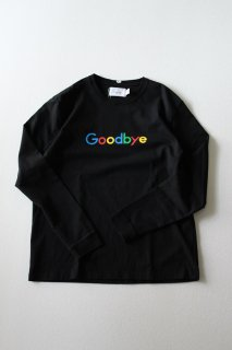 <img class='new_mark_img1' src='https://img.shop-pro.jp/img/new/icons16.gif' style='border:none;display:inline;margin:0px;padding:0px;width:auto;' />Laugh & Be... / GOODBYE LS Tee - BLACK
