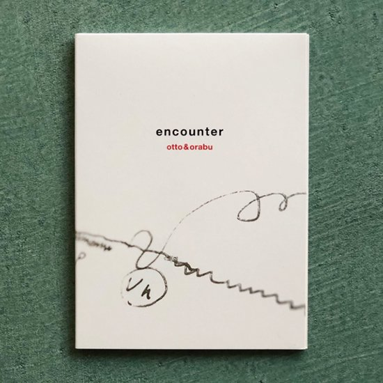 CD 「encounter」 otto&orabu