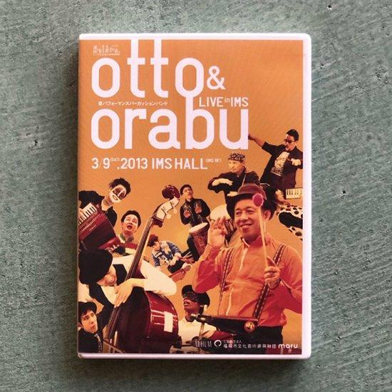 DVD「live in IMS」otto & orabu
