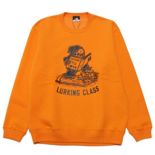 LURKING CLASS by SKETCHY TANK ラーキングクラス スケッチタンク CLASS HOW TO CREWNECK SWEAT ST20HU02/ORANGE