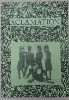 X JAPAN/エックス/「XCLAMATION」 1号/1988年4月30日発行 :エックスのインディーズ時代のファンクラブ会報