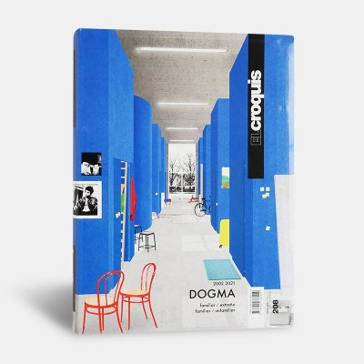 El Croquis 208: Dogma (2002-2021) Familiar/Unfamiliar