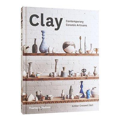 【Clay: Contemporary Ceramic Artisans】